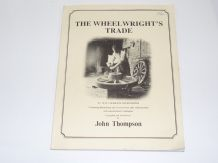 Wheelwright's Trade : The (Thompson 1983)